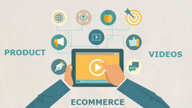 Role of Product Videos for Your E-Commerce Business
